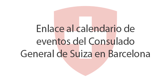Enlace al calendario de eventos del Consulado General de Suiza en Barcelona